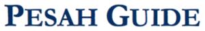 www_rabbinicalassembly_org_sites_default_files_public_jewish-law_holidays_pesah_pesah-guide-5776_pdf